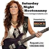 P.E.I.'s Homegrown Atlantic Saturday Night Hootenanny Radio ~ Saturday, April 8, 2017
