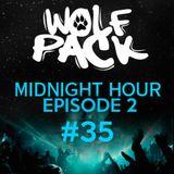Wolfpack Midnight Hour Episode 2 #35