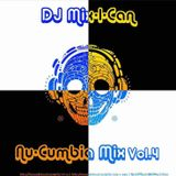 DJ Mix-I-Can-Nu-Cumbia Vol.4