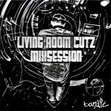 LIVING ROOM CUTZ MIXSESSION #5 - 03.08.2016