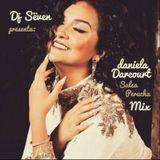 Dj Sëven - Fiesta Mix (Daniela Darcourt + ''Salsa Perucha'')