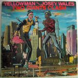 Yellowman vs. Josey Wales - Two Giants Clash (Greensleeves UK LP 1984)