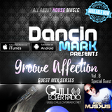 Groove Affection Guest Mix Series Vol. 8