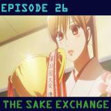 The Sake Exchange Episode 26 - Favorite Anime Of 2018