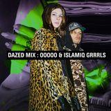 Dazed Mix: oOoOO & Islamiq Grrrls
