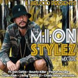 The MilliON Stylez Mixtape by il Brucio (Nov. 2017)