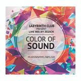 Color Of Sound live mix by Zezick from the LB club