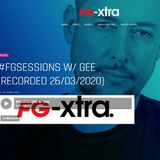 #FGSESSIONS w/ Gee (recorded 26/03/2020)
