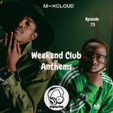 Weekend Club Anthems: Episode 73 (90's Hip Hop Special) // Instagram: @djcwarbs