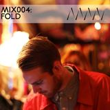 ManMakeMusic Mix004 - FOLD