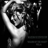 Maxim Kuznyecov - KOLORS OF THE NIGHT Vol.05.(2015-March)