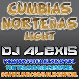 Cumbias Noteñas Light - DJ Alexis