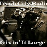 Trash City Radio Show w Joe Rebel