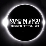 Sumo Blanco - Summer Festival Mix
