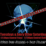 Phenomena Encountered w/Dee &Chris Moon Guests: Chuck Banks & Paul Wyrostek