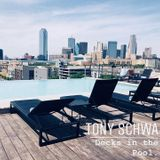 Tony Schwa @ Decks in the Pool || The Canvas Hotel (Dallas, TX) || May 25, 2019