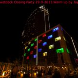 wbcnwetdeck Closing Party 29-9-2013 warm up by Jay Castelli