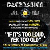 Bac2Basics with Paddy Frazer, Jord Morris & Scott Gray 16.07.2016