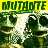 Mutante #13 with Señor Pelota