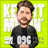 Dan Aux Presents: Keep It Movin' #096 (Best Of The Dan Aux Breakfast Club)