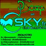 Bollyctro Ep.20 On Skyfm Club Bollywood - DJ Scoop - 2015 - 01 - 03