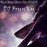 Non Stop Disco Set (Vol.9) - D J FrunKy