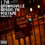 718 Browsnville Brooklyn Mixtape
