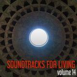 Soundtracks for Living - Volume 14