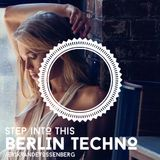 Step into this Berlin Techno
