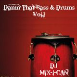 DJ Mix-I-Can-Damn That Bass & Drums Vol.1
