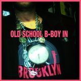 Old school B-boy in Brooklyn
