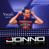 DJ Jonno - Vocals (part 6) | Exclusive Uplifting & Melodic Trance Mix!