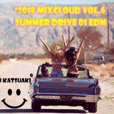 *2018 MixCloud Vol.6 Summer Drive 01 EDM