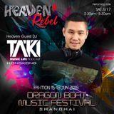 "Episode 028 : Official ""HEAVEN Dragon Boat Music Festival"" Promo Set (June 2018)"