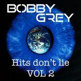 Bobby Grey -Hits don´t lie Vol 2