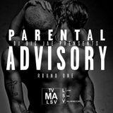Parental Advisory Rd 1