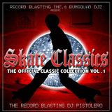 Skate Classics By The Mix Chemist DJ Pete Galarza