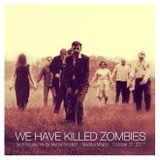 We have killed zombies - Hallowen Tech house mix by Mattia Nicoletti - Maddai Milano - Oct 31 2017