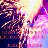 SPIRITUALLY WITH LOVE I SACRIFICE MY LIFE FOR GODS PEOPLE