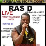 Family Reasoning with 'RAS D' hosted by Poser Bless and Eboney Re