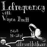 Wayne Brett's Lofrequency show on Chicago House FM 17-02-18