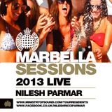 Ministry of Sound Marbella Session Live 2013 Mixed @djnileshparmar