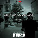9PM Check-In on WKYS 7-24-2017