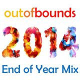 outofbounds End of 2014 Mix