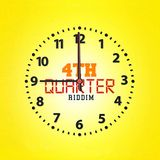 4th Quarter Riddim Mixed By DJ Craig Case