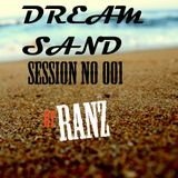 Dream Sand | EP 001 | RANZ | Progressive House