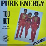 pure energy - too hot