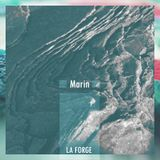 La Forge Podcast 015 - Marin