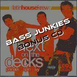 Next On The Decks - Bass Junkies (Bonus CD)