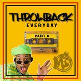 Throwback everyday part 6